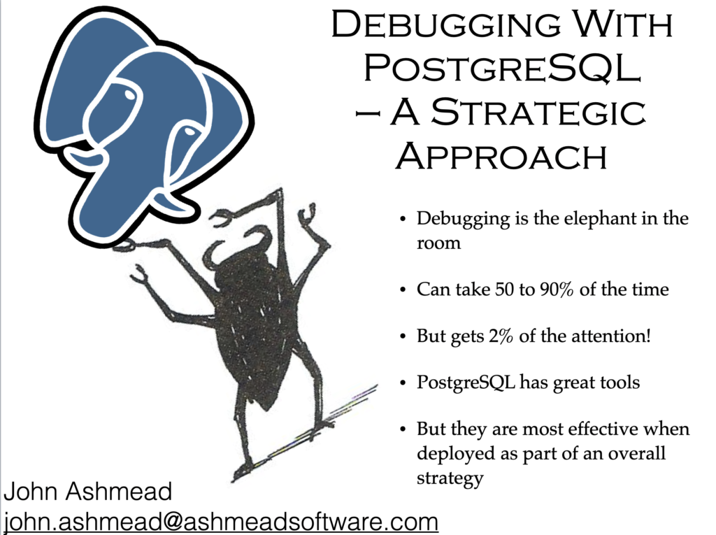 Debugging with PostgreSQL -- the Elephant takes on the Bug